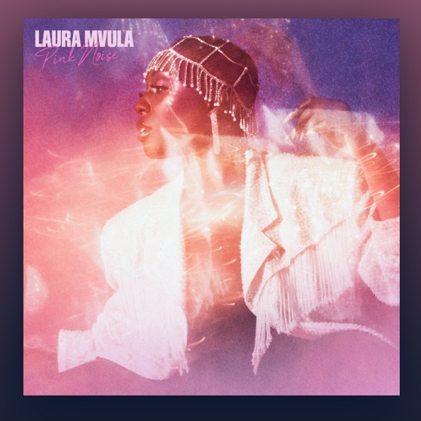 laura-mvula-pink-noise-record-weekly
