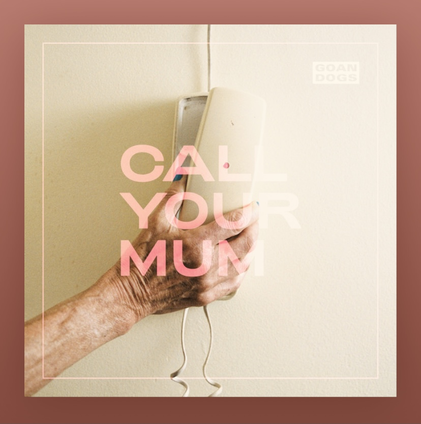goan-dogs-call-your-mum-album-review-record-weekly